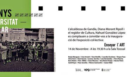 UPV  inauguració de l'exposició «Ensenyar l'art»