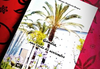 «Gandía, una tarde de noviembre», el nuevo libro escrito por María Antonia Mantecón Burgos