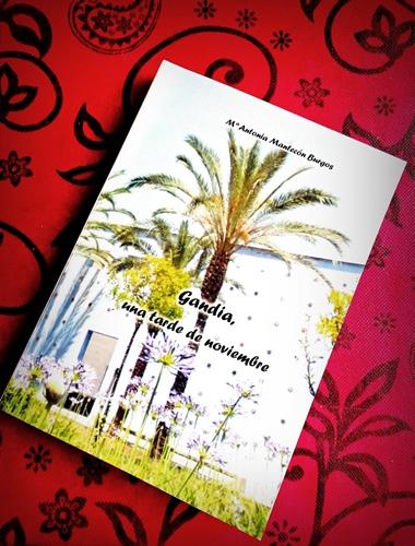 Gandia, una tarde de Noviembre – Libro de María Antonia Mantecón